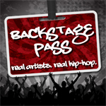 Backstage Pass Real Artists Real Hip Hop